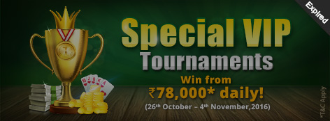 Special VIP Tournaments