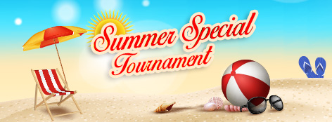 Summer Special Tournament