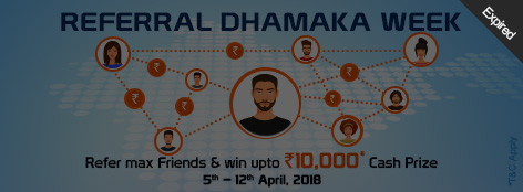 Referral Dhamaka Week Offer