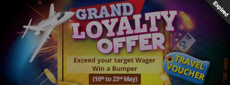 Grand Loyalty Offer