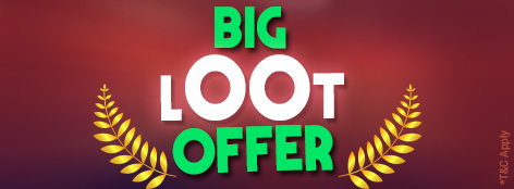 Big Loot Offer