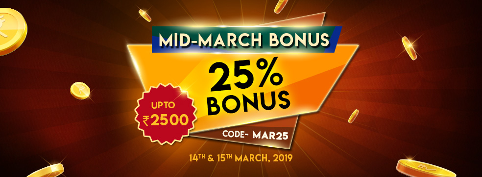 Mid March Bonus