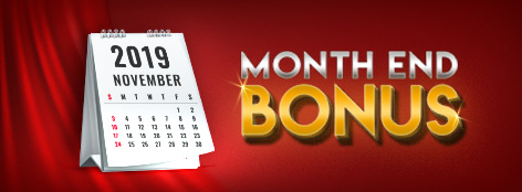 Month End Bonus