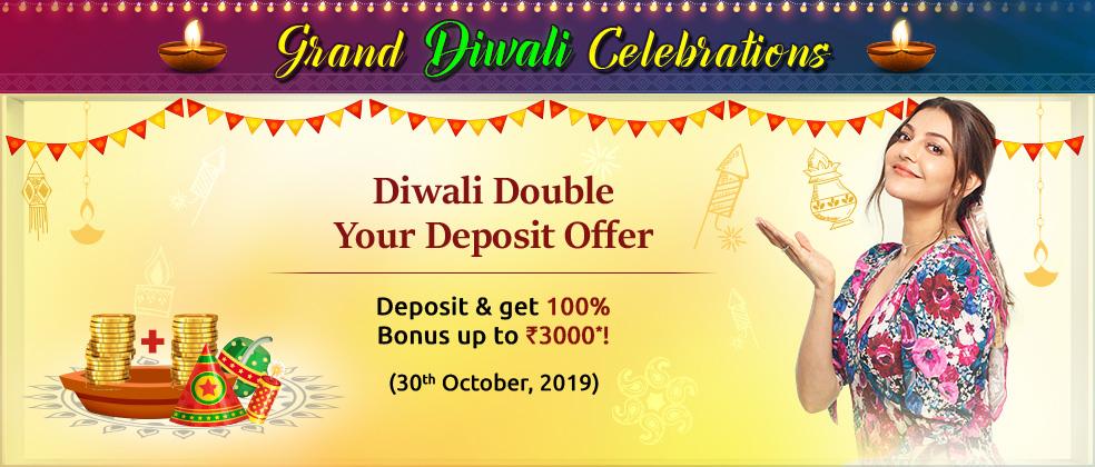 Diwali Double Your Deposit Offer