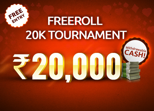 Freeroll 20K Tournament