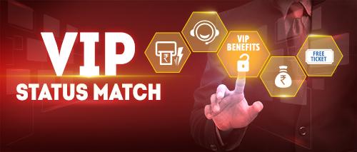 VIP Status Match