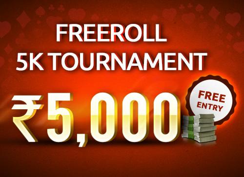 Freeroll 5K Tournament