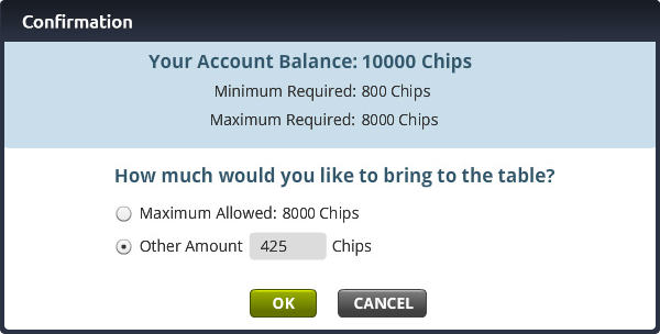 confirmation message of how much money you would like to bring to table